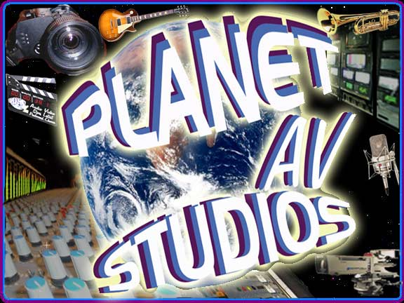 Welcome To Planet AV Studios Complete Audio Visual Technolgies For A Better Planet, PlanetAV.tk!